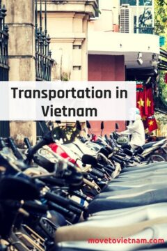 If you are planning to move to Vietnam, gettign around the city and around the country is pretty easy. Here are the different transportation in Vietnam. From motorbiking in Vietnam to flying around the country. #transportationinvietnam
