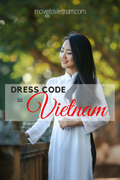 What is the dress code in Vietnam? Is there even one? Here are the what to wear and what not to wear in Vietnam when visiting for your holiday. #dresscodeinvietnam #whatnottowearinvietnam #whattowearinvietnam
