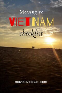 Have you decided to move to Vietnam? If yes, the next step is to tick off everything in this moving to Vietnam checklist. Find out what to pack and what not to pack. From essentials to things that will make your new home feel like home. #movingtovietnamchecklist #movetovietnam