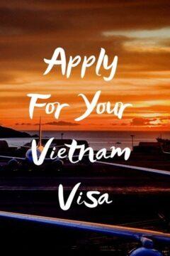 Apply for your vietnam visa